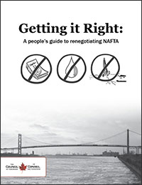 NAFTA Getting it right Council of Canadians