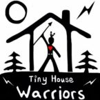 tiny house warriors